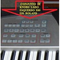 Kit De Knobs Lado Esquerdo Teclado E60 / E50 Roland Promoção