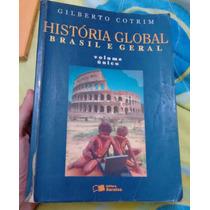 Livro Historia Global Brasil E Geral - Gilberto Cotrim