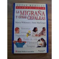 La Migraña Y Otras Cefaleas-ilustrado-marcia Wilkilson-op4