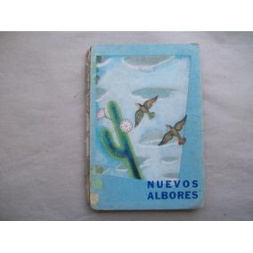 Nuevos Albores Libro De Lectura Para 2° Grado Editora Gram