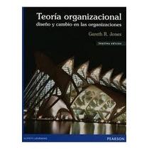 Teoria Organizacional Jones 7 Pearson + Regalo * 2