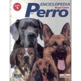 Enciclopedia Royal Canin Del Perro - Aniwa Pdf
