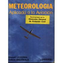 Meteorologia Aplicada A La Aviacion - Manuel Ledesma