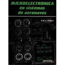 Microelectronica En Sistemas De Aeronaves - E.h.j. Pallett