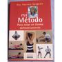 Libro Método Para Estar En Forma Dra.patricia Sangenis