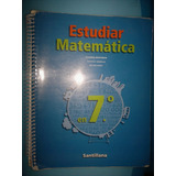 Estudiar Matemática En 7º - Editorial Santillana