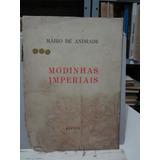 Livro Modinhas Imperiais - Mario De Andrade