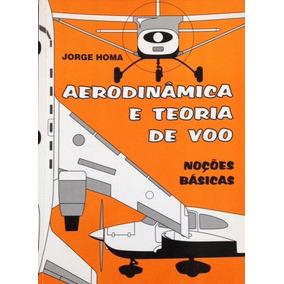 Livros Teoria De Voo Aeronaves Motores Regulamentos Jorge H