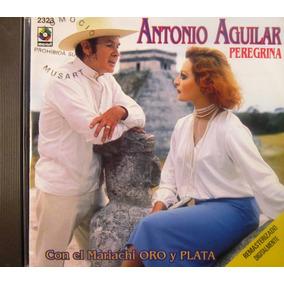 Antonio Aguilar - Peregrina Con El Mariachi Oro Y Plata