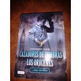Cazodores De Sombras - Los Origenes