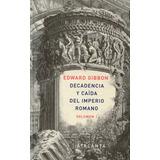 Edward Gibbon Decadencia Caída Imperio Romano Vols 1 Y 2