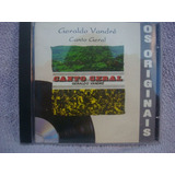 Geraldo Vandré - Canto Geral- Os Originais - Cd Nacional
