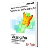 Programación En Visual Foxpro + Obsequio