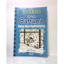 Livro Diário De Um Banana Vol. 6 - Casa Dos Horrores (usado)