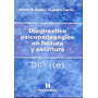 Diagnostico Psicopedagogico En Lectura Y Escritura Dip- Le