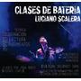 Clases De Bateria En Zona Norte (don Vilanova Botafogo)