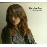 Cdm Caroline Cruz El Cielo Dispara (cd Nuevo Y Sellado)