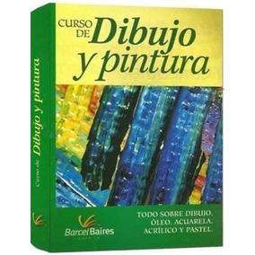 Libro De Dibujo Y Pintura Todo Sobre Oleo,acuarela,acrílico