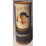 Lata Cerveza Antigua: Burgermeister King Size 15 Oz Flat Top