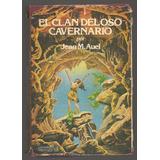 El Clan Del Oso Cavernario / Jean M. Auel