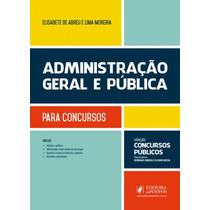 Coleção Concursos Publicos Administracao Geral E Publica