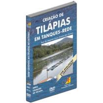 Dvd Criação De Tilápias Em Tanques Rede - Envio Grátis!!!