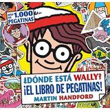 ¿dónde Está Wally? Libro De Pegatinas (nb Wally Envío Gratis