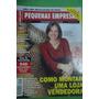 Revista Pequenas Empresas Grandes Negocios Ano Xl Nº127