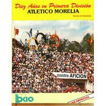 Libro Diez Años En Primera División Atlético Morelia .pdf