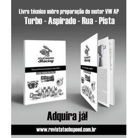 Livro Técnico Vw Ap - Alta Performance E Competição