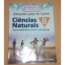 Ciencias Naturais 8 - Eduardo Leite Do Canto- 4 Edição