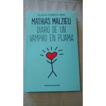 Libro Diario De Un Vampiro En Pijama / Mathias Malzieu
