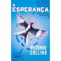 Livro Jogos Vorazes - Vol. 3 - A Esperança - Suzanne Collins