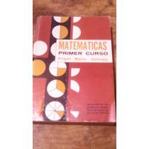 Matematicas Primer Curso , Año 1966 , Angel Bello Gómez