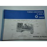 Manual De Peças Do Torno Imor P 400 Ll