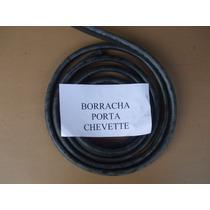 Borracha De Porta Chevette Brasilia Fiat 147