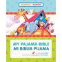 Mi Biblia Pijama Bilingüe ( Historias Bíblicas )