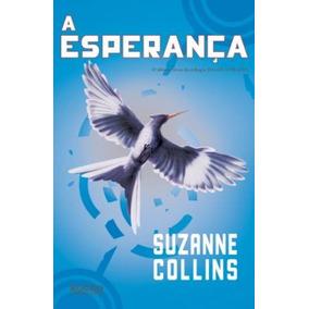 Jogos Vorazes, V.3 - A Esperança Livro Collins, Suzanne