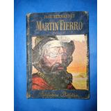 Martin Fierro Para Niños - Edit. Billiken - 4º Edicion 1950
