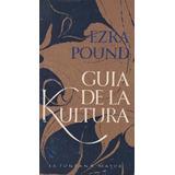 Guia De La Kultura, Por Ezra Pound