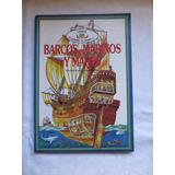 Barcos Marinos Y Mares Caroline Young ,john C Miles