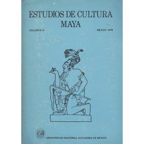 Estudios De Cultura Maya.