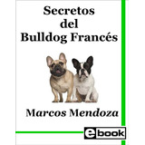 Bulldog Frances Libro Entrenamiento Cachorro Adulto