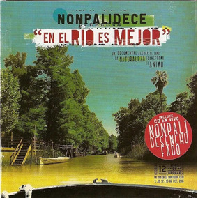 Cd+dvd Nonpalidece En El Rio Es Mejor Open Music