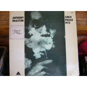 Anthony Braxton Cinco Piesas 1975 Impecable!