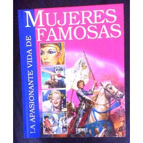 Libro La Apasionante Vida De Mujeres Famosas Envio Gratis