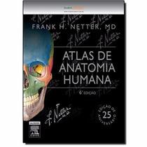Netter Atlas De Anatomia Humana 6ª Edição - Novo