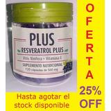 Resveratrol Plus 500 Mg X 120 Caps.oferta Especial