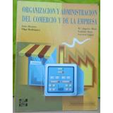 Organizacion Y Administracion Del Comercio Y De La Empresa