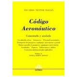 Código Aeronáutico- Comentado Y Anotado. Balian